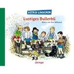 Lustiges Bullerbü Lindgren, Astrid; Wikland, Ilon Oetinger