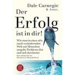 Der Erfolg ist in Dir Carnegie, Dale FISCHER Taschenbuch