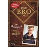 Der Bro Code Kuhn, Matt; Stinson, Barney riva Verlag