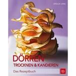Dörren, Trocknen & Kandieren Lang, Ursula BLV Buchverlag