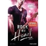 Rock my Heart Shaw, Jamie Blanvalet