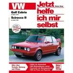 Jetzt helfe ich mir selbst, 145 VW Golf Cabrio ab März 1979, Scirocco II ab April 1981 Korp, Dieter Motorbuch Verlag
