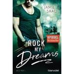 Rock my Dreams Shaw, Jamie Blanvalet