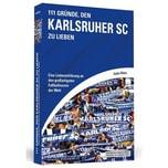 111 Gründe, den Karlsruher SC zu lieben Walzer, Sandra Schwarzkopf & Schwarzkopf