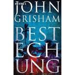 Bestechung Grisham, John Heyne