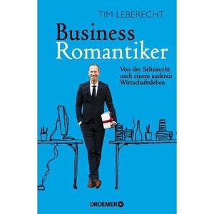 Business-Romantiker Leberecht, Tim Droemer/Knaur