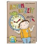 Anton hat Zeit - Aber keine Ahnung warum! Baisch, Milena; Haberstock, Meike Oetinger