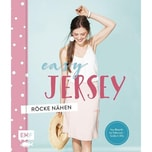 Easy Jersey - Röcke nähen EMF Edition Michael Fischer