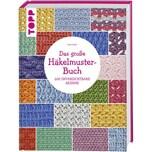 Das große Häkelmuster-Buch Hazell, Sarah Frech