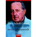 Der Fluch des neuen Jahrtausends Scholl-Latour, Peter Goldmann
