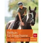 Reitkurs für Erwachsene Lebherz, Heike BLV Buchverlag