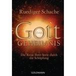 Das Gottgeheimnis Schache, Ruediger Goldmann