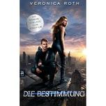 Die Bestimmung, Die Romanvorlage zum Kinofilm Roth, Veronica cbt
