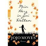 Mein Herz in zwei Welten Moyes, Jojo Rowohlt TB.