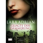 Gejagte der Dämmerung Adrian, Lara LYX