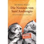 Die Nonnen von Sant' Ambrogio Wolf, Hubert DTV