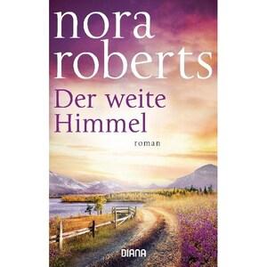 Der weite Himmel Roberts, Nora Diana