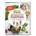 Die Ernährungs-Docs - Supergesund mit Superfoods Fleck, Anne; Klasen, Jörn; Riedl, Matthias ZS Zabert und Sandmann