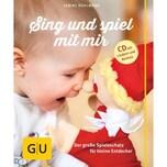 Sing und spiel mit mir, m. Audio-CD Bohlmann, Sabine Gräfe & Unzer
