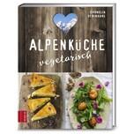 Alpenküche vegetarisch Schinharl, Cornelia ZS Zabert und Sandmann