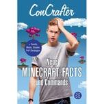 ConCrafter - Neue Minecraft-Facts und Commands ConCrafter FISCHER Kinder- und Jugendtaschenbuch