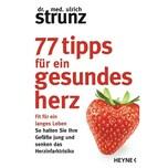 77 Tipps für ein gesundes Herz Strunz, Ulrich Heyne