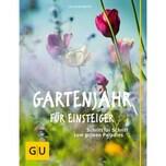 Gartenjahr für Einsteiger Mayer, Joachim Gräfe & Unzer