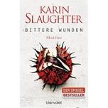 Bittere Wunden Slaughter, Karin Blanvalet