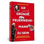 112 Gründe, Feuerwehrmann zu sein Meyer-Pyritz, Martin Schwarzkopf & Schwarzkopf