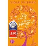 Für immer in deinem Herzen Shipman, Viola FISCHER Taschenbuch