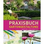 Praxisbuch Gartengestaltung Pape, Gabriella; Van Groeningen, Isabelle Dorling Kindersley