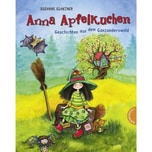 Anna Apfelkuchen, Geschichten aus dem Ganzanderswald Glanzner, Susanne Thienemann in der Thienemann-Esslinger Verlag GmbH