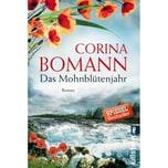 Das Mohnblütenjahr Bomann, Corina Ullstein TB