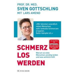 Schmerz Los Werden Gottschling, Sven FISCHER Taschenbuch