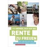 111 Gründe, sich auf die Rente zu freuen Brost, Hauke Schwarzkopf & Schwarzkopf