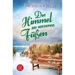 Der Himmel zu unseren Füßen Koelle, Patricia FISCHER Taschenbuch