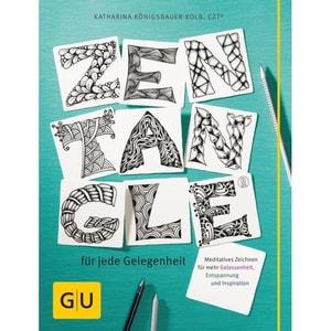 Zentangle® für jede Gelegenheit Königsbauer-Kolb, Katharina Gräfe & Unzer