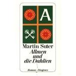 Allmen und die Dahlien Suter, Martin Diogenes