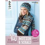 Die 100 schönsten Mützen & Schals frechverlag Frech