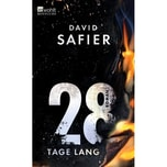 28 Tage lang Safier, David Rowohlt TB.