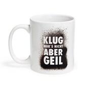 Formart Kaffeetasse Klug wars nicht, aber geil