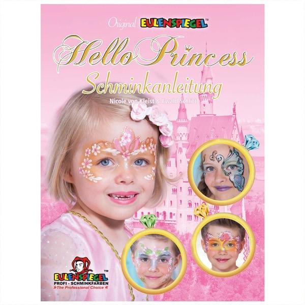 Eulenspiegel Hello Princess Schminkanleitung