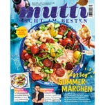 Mutti 3/2018 Unser Sommer - Märchen