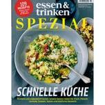 Essen & Trinken Spezial 3/2018 Schnelle Küche