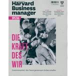 Harvard Business Manager Spezial 1/2021 DIE KRAFT DES WIR
