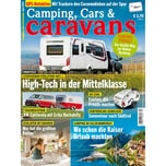 Camping, Cars & Caravans 4/2019 High - Tech in der Mittelklasse