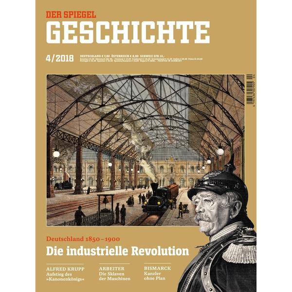 Der Spiegel Geschichte 4/2018 Die industrielle Revolution