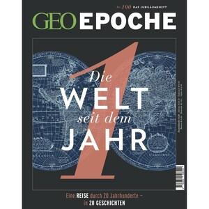 GEO Epoche 100/2019 Die Welt seit dem Jahr