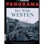 GEO Epoche Panorama 13/2018 Der Wilde Westen