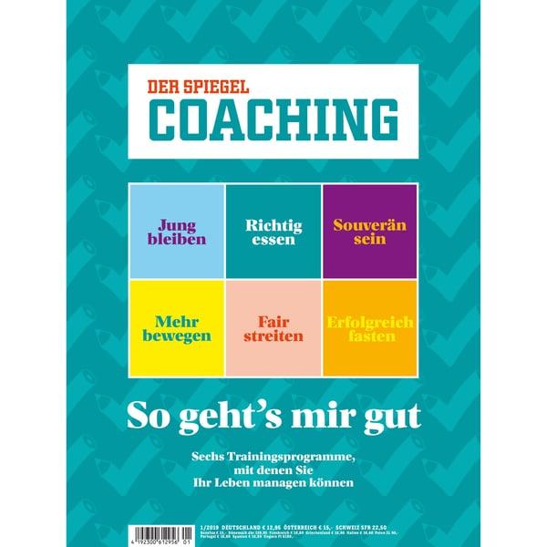 Spiegel Coaching 01/2018 So geht´s mir gut